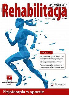 Rehabilitacja w praktyce wydanie nr 3/2017