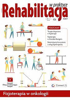 Rehabilitacja w praktyce wydanie nr 4/2017