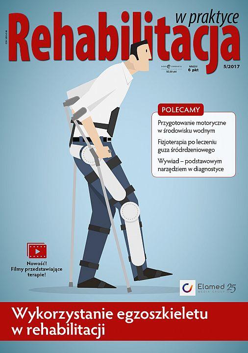Rehabilitacja w praktyce wydanie nr 5/2017
