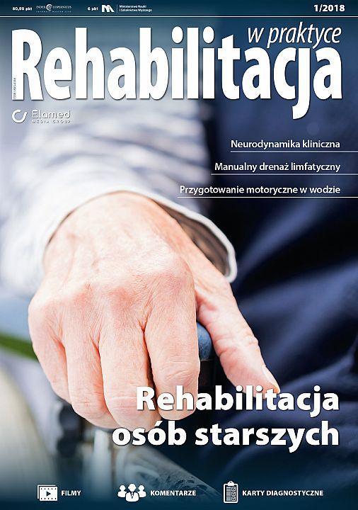Rehabilitacja w praktyce wydanie nr 1/2018