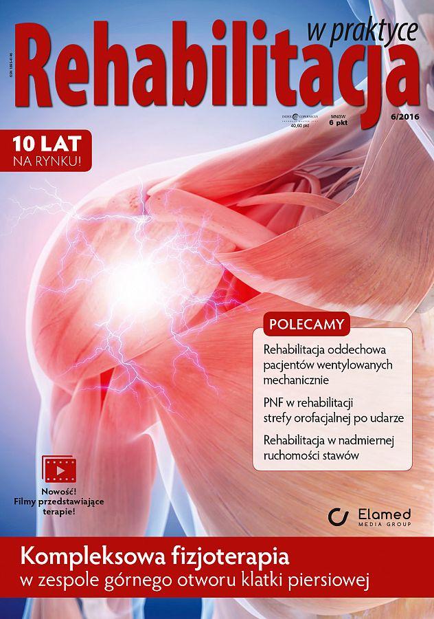 Rehabilitacja w praktyce wydanie nr 6/2016