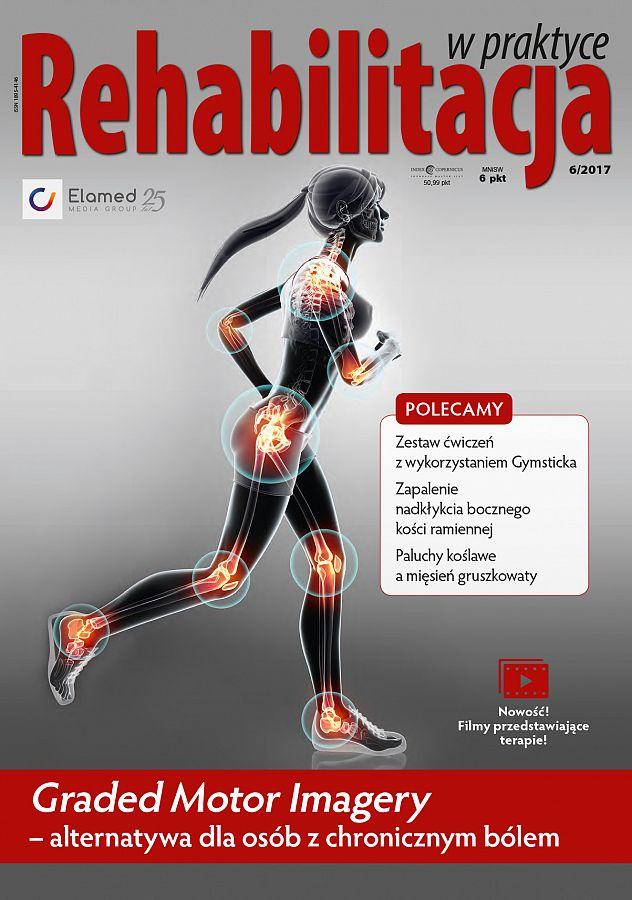 Rehabilitacja w praktyce wydanie nr 6/2017