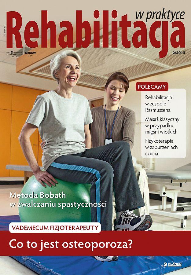 Rehabilitacja w praktyce wydanie nr 2/2013
