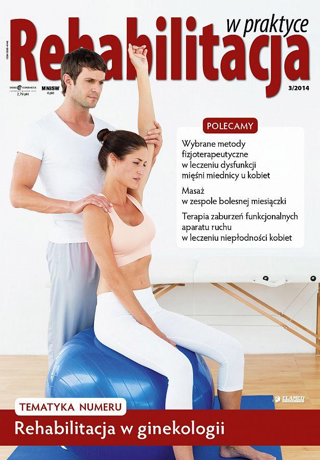 Rehabilitacja w praktyce wydanie nr 3/2014