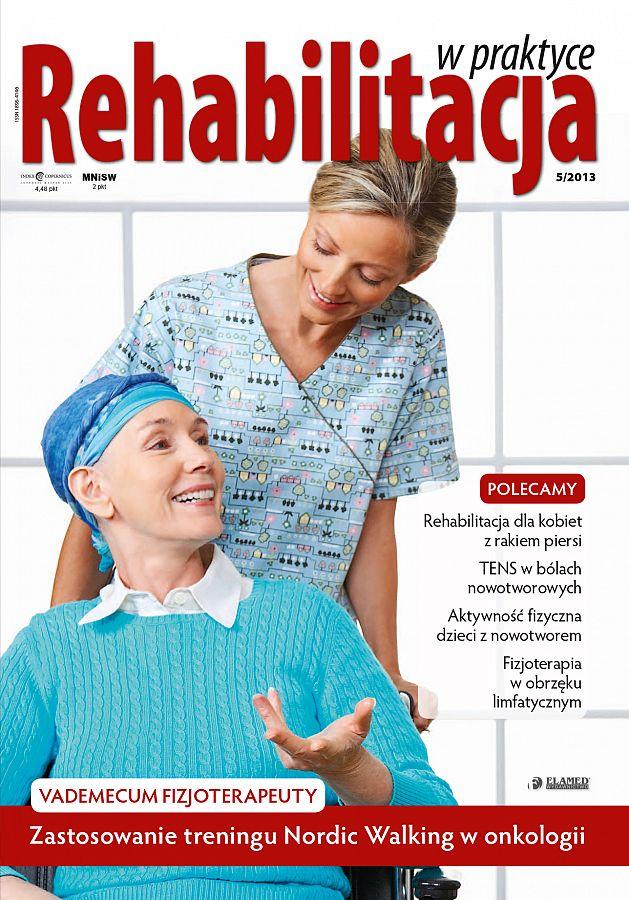 Rehabilitacja w praktyce wydanie nr 5/2013