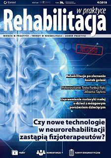 Rehabilitacja w praktyce wydanie nr 4/2018