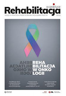 Rehabilitacja w praktyce wydanie nr 2/2019