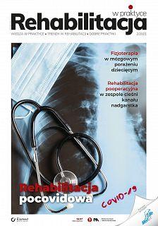 Rehabilitacja w praktyce wydanie nr 2/2021