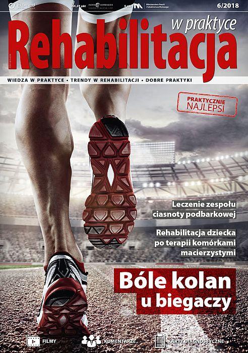 Rehabilitacja w praktyce wydanie nr 6/2018