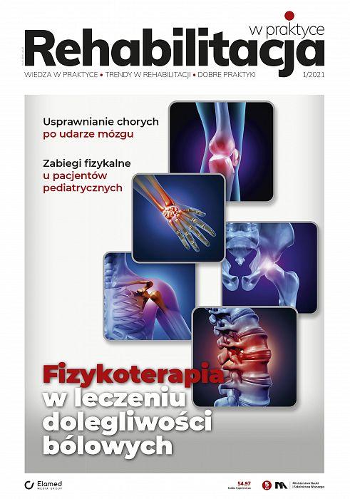 Rehabilitacja w praktyce wydanie nr 1/2021