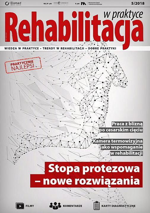 Rehabilitacja w praktyce wydanie nr 5/2018
