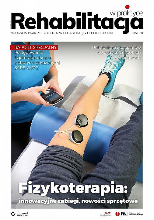 Rehabilitacja w praktyce wydanie nr 3/2020