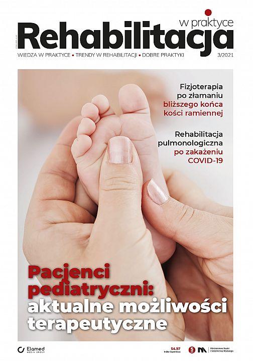 Rehabilitacja w praktyce wydanie nr 3/2021