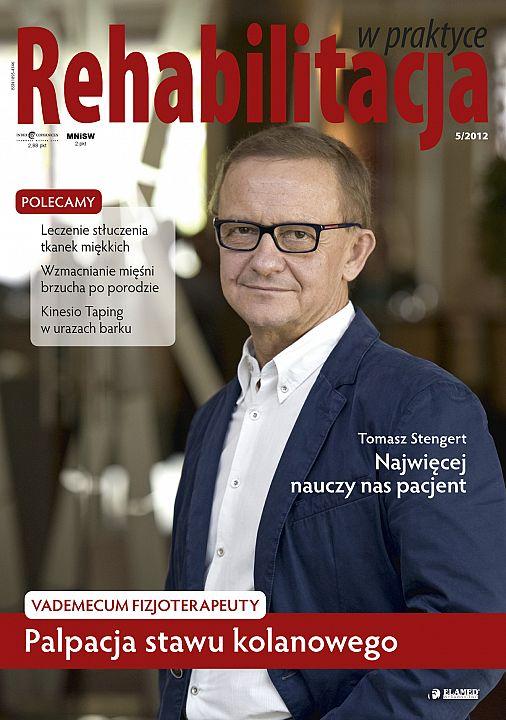 Rehabilitacja w praktyce wydanie nr 5/2012