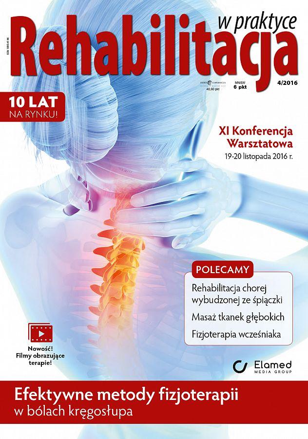 Rehabilitacja w praktyce wydanie nr 4/2016