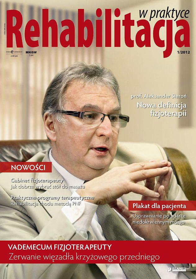 Rehabilitacja w praktyce wydanie nr 1/2012