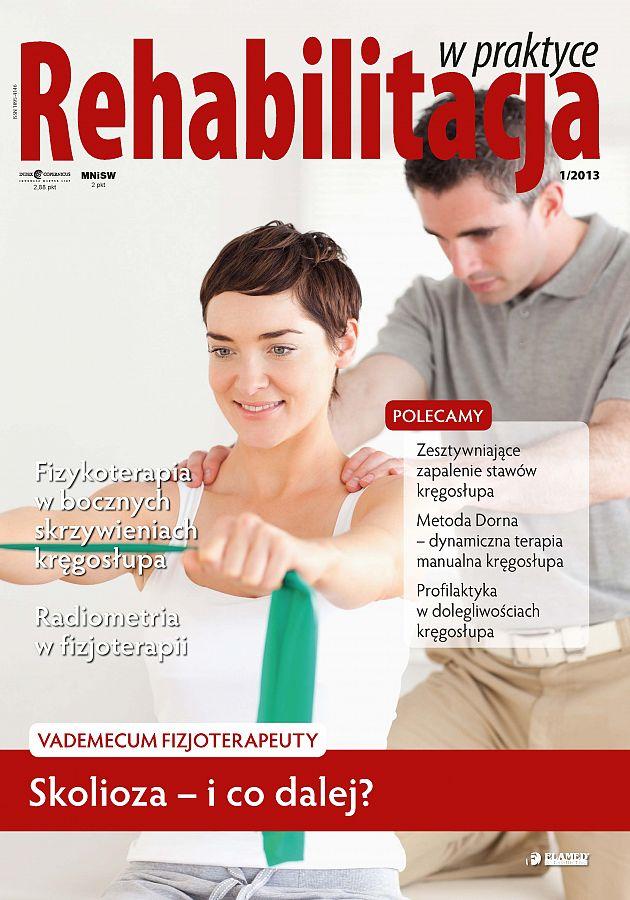 Rehabilitacja w praktyce wydanie nr 1/2013