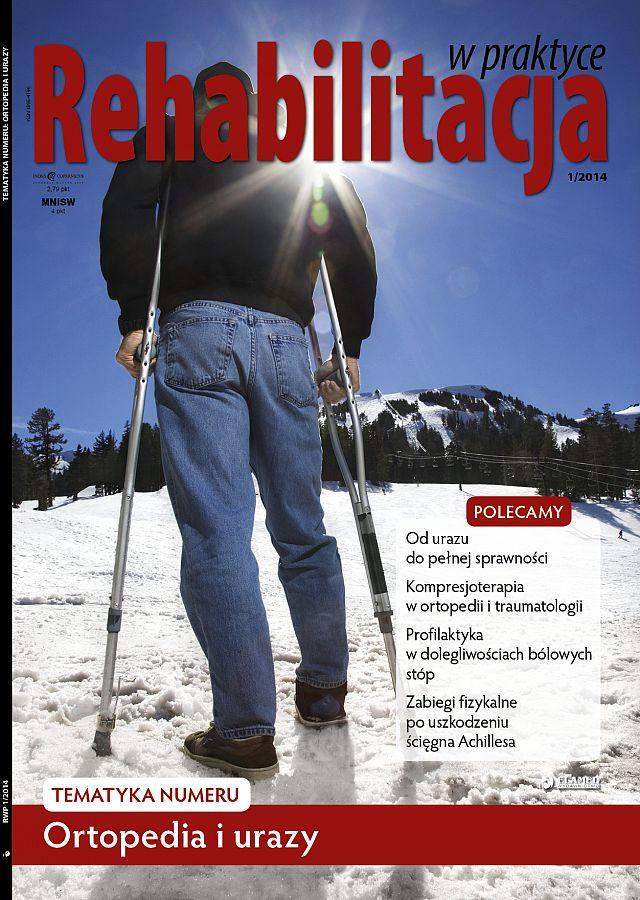 Rehabilitacja w praktyce wydanie nr 1/2014