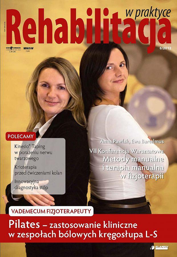 Rehabilitacja w praktyce wydanie nr 6/2012